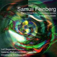 Samuil Feinberg: Piano Concerto No. 1 & Solo Piano Works