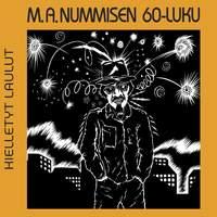 M. A. Nummisen 60-Luku - Kielletyt Laulut