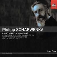 Philipp Scharwenka: Piano Music, Volume One