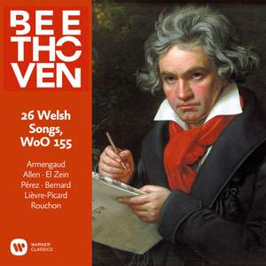 Beethoven: 26 Welsh Songs, WoO 155