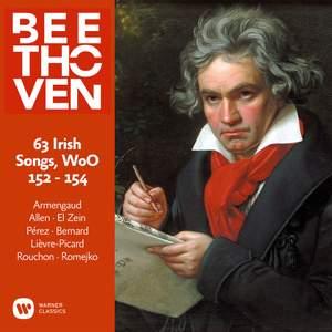 Beethoven: 63 Irish Songs, WoO 152, 153 & 154