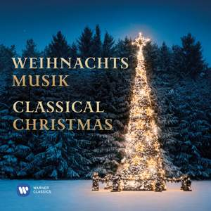 Weihnachtsmusik: Classical Christmas