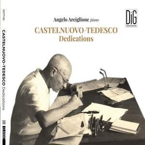 Mario Castelnuovo-Tedesco: Dedications Product Image