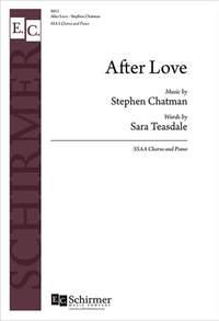 Stephen Chatman_Sara Teasdale: After Love