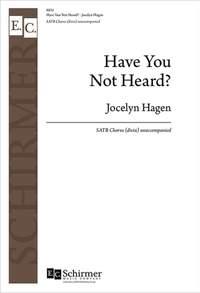 Jocelyn Hagen: Have You Not Heard?