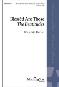 Benjamin Harlan: Blessèd Are Those