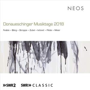 Donaueschinger Musiktage 2018