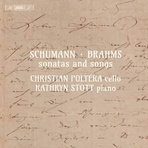 Schumann & Brahms: Sonatas and Songs