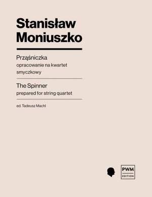 Moniuszko, S: The Spinning Song