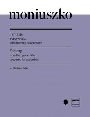 Moniuszko, S: Fantasy from the Opera Halka