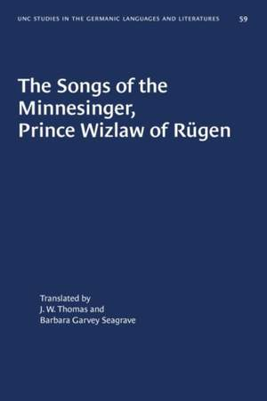 The Songs of the Minnesinger, Prince Wizlaw of Rugen