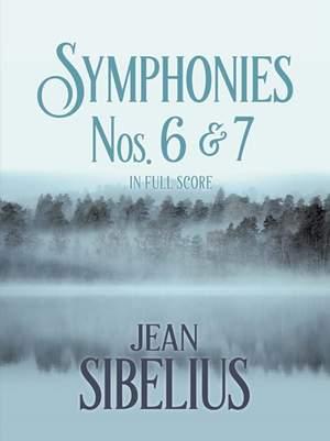 Sibelius: Symphonies Nos. 6 and 7 in Full Score