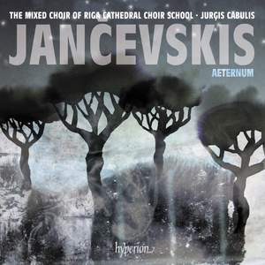 Jančevskis: Aeternum & other choral works Product Image