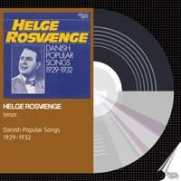 Helge Rosvænge - Danish Popular Songs 1929-1932