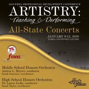2019 Florida Music Education Association: Middle School Honors Orchestra & High School Honors Orchestra (Live)