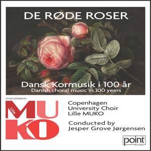 De Røde Roser - Dansk Kormusik i 100 År Product Image