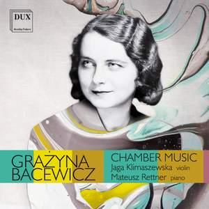 Bacewicz: Chamber Music
