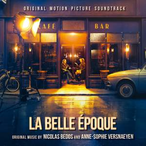 La Belle Epoque (Original Motion Picture Soundtrack)