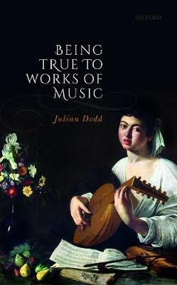 Being True to Works of Music