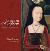 Johannes Ockeghem: Complete Songs, Vol. 1