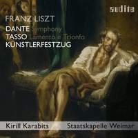 Liszt: Dante Symphony, Künstlerfestzug; Tasso