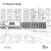 A Tribute to Ysaÿe