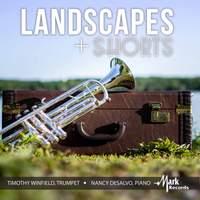Landscapes & Shorts