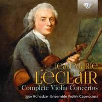 Leclair: Complete Violin Concertos