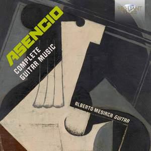 Asencio: Complete Guitar Music