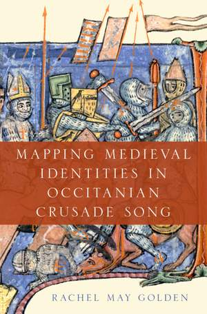 Mapping Medieval Identities in Occitanian Crusade Song Product Image