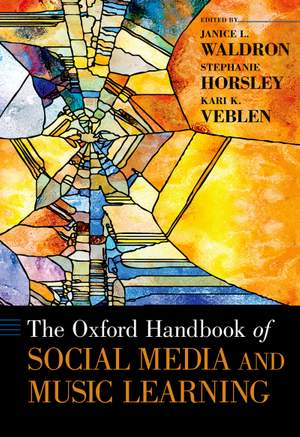 The Oxford Handbook of Social Media and Music Learning Product Image