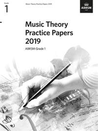 ABRSM: Music Theory Practice Papers 2019, ABRSM Grade 1