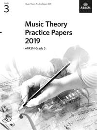 ABRSM: Music Theory Practice Papers 2019, ABRSM Grade 3