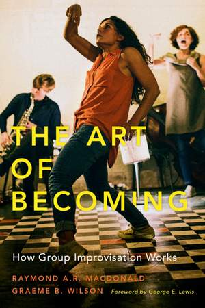 The Art of Becoming: How Group Improvisation Works Product Image