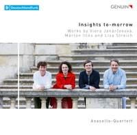 Insights To-morrow: Works by Viera Janárčeková, Márton Illés and Lisa Streich