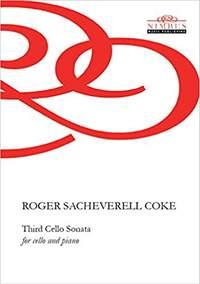 Roger Sacheverell Coke: Third Cello Sonata for Cello & Piano