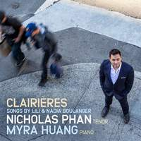 Clairières: Songs By Lili and Nadia Boulanger