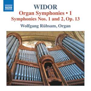 Widor: Organ Symphonies, Vol.1 - Symphonies Nos. 1 and 2, Op. 13