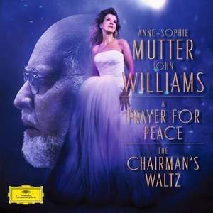 John Williams: A Prayer for Peace / The Chairman's Waltz - 7' Vinyl Edition