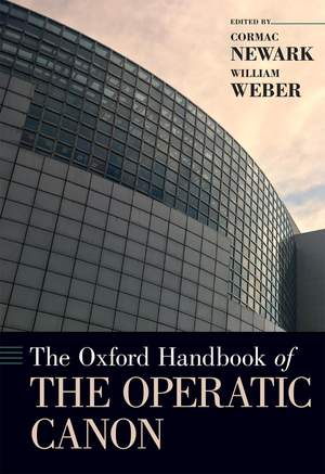 The Oxford Handbook of the Operatic Canon Product Image