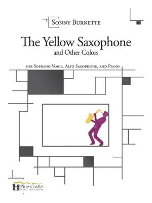 Sonny Burnette: The Yellow Saxophone and Other Colors Product Image