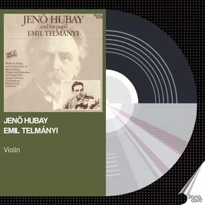 Jenö Hubay and his pupil Emil Telmányi