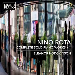 Nino Rota: Complete Solo Piano Works, Vol. 1
