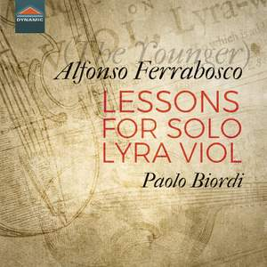 Alfonso Ferrabosco (The Younger): Lessons for solo lyra viol Product Image