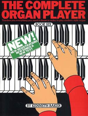 Kenneth Baker: The Complete Organ Player 6
