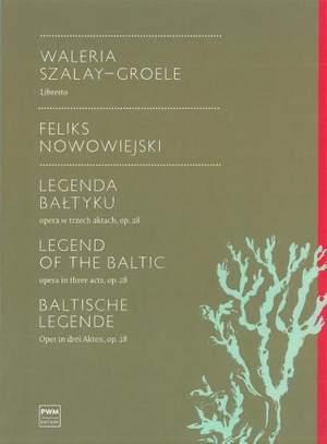 Felix Nowowiejski: Legend Of The Baltic