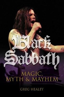 Black Sabbath: Magic, Myth & Mayhem