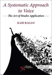 A Systematic Approach to Voice: The Art of Studio Application