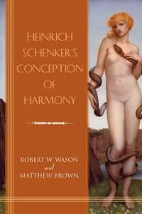 Heinrich Schenker's Conception of Harmony: 163