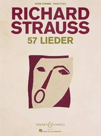 Richard Strauss: 57 Lieder for High Voice and Piano
